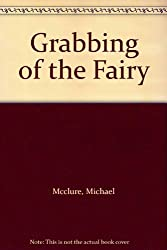Grabbing of the Fairy