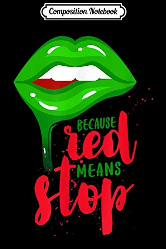 Composition Notebook: Green Lipstick Funny Sexy Lips for Naughty Girls and Women  Journal/Notebook Blank Lined Ruled 6x9 100 Pages (Naughty Girl Lipsticks)