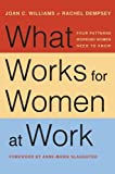 img - for What Works for Women at Work: Four Patterns Working Women Need to Know book / textbook / text book