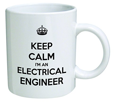 Funny Mug - Keep Calm I'm an Electrical Engineer - 11 OZ Coffee Mugs - Inspirational gifts and sarcasm - By A Mug To Keep TM