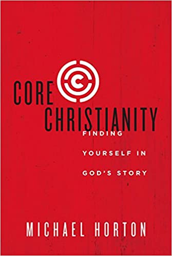 Image result for core christianity horton