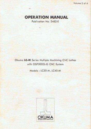(Okuma LC-M Series Multiple Machining CNC Lathes Operation Manual Volume 2 of 4)