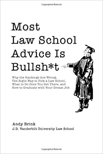 Law School Ranking >> Most Law School Advice Is Bullsh T Why The Rankings Are