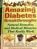 Amazing Diabetes Breakthroughs, , 1932470727