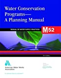 img - for Water Conservation Programs (M52): AWWA Manual of Practice book / textbook / text book