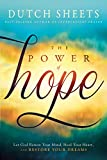 The Power of Hope: Let God Renew Your Mind, Heal