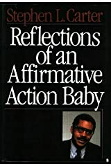 Reflections Of An Affirmative Action Baby Hardcover