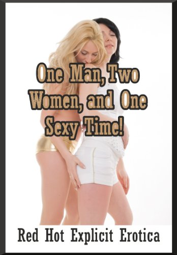 One Man, Two Women, and One Sexy Time! Twenty FFM Ménage a Trois Erotica Stories