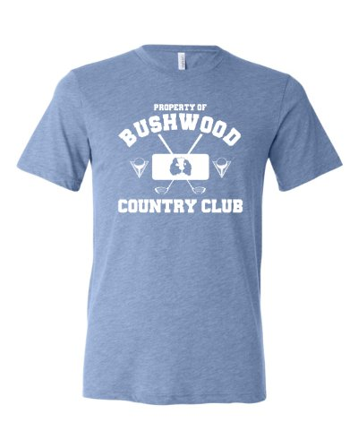 Go All Out Screenprinting Large Blue Adult Property Of Bushwood Country Club Caddyshack Inspired Triblend Short Sleeve T-Shirt