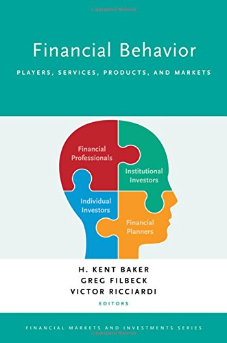 Financial Behavior  Players  Services  Products  And Markets  Financial Markets And Investments