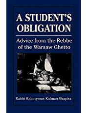 A Student's Obligation: Advice from the Rebbe of the Warsaw Ghetto