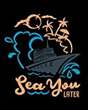 Cruise Planner: Travel Notebook Journal and Cruise Memory Keepsake