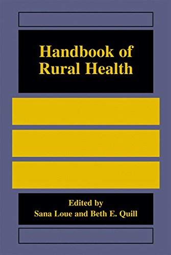 Handbook of Rural Health by Sana Loue