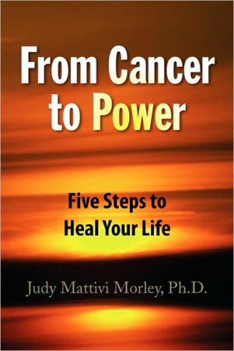 Download From Cancer to Power: Five Steps to Heal Your Life ebook