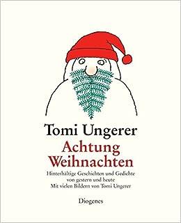Achtung Weihnachten Hinterhältige Geschichten Und Gedichte