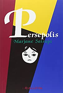 vignette de 'Persepolis n° 1-4<br /> Persepolis - intégrale (Marjane Satrapi)'