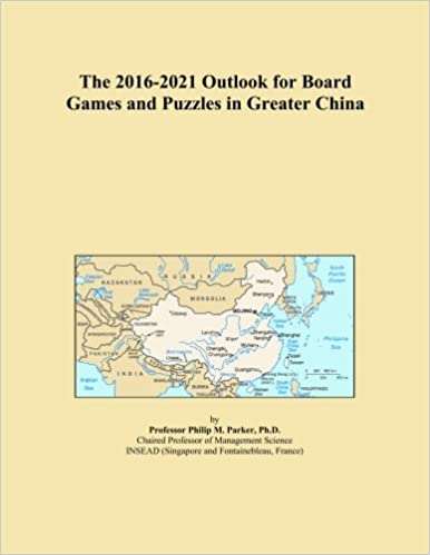 Book The 2016-2021 Outlook for Board Games and Puzzles in Greater China