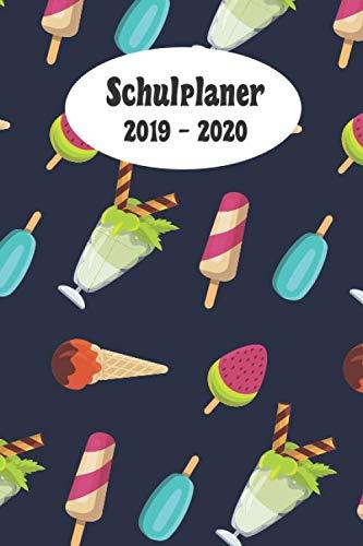 Schulplaner 2019 - 2020: Ice creme das hausaufgabenheft 2019 - 2020 für das neue schuljahr ; mit kalender, stundenplan für jedes semester, ... ; merkheft ; geschenkidee (German - Fur Ice