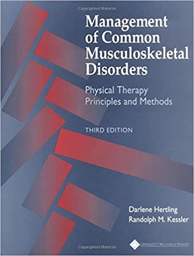 Randolph M. Kessler - Management Of Common Musculoskeletal Disorders: Physical Therapy Principles And Methods