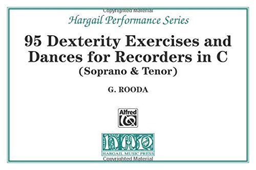 95 Dexterity Exercises and Dances for Recorders in C (Soprano & Tenor) by G. Rooda (1991-01-01)