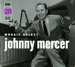 Johnny mercer mosaic select johnny mercer for Mercer available loads
