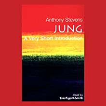 Jung: A Very Short Introduction Audiobook by Anthony Stevens Narrated by Tim Pigott-Smith