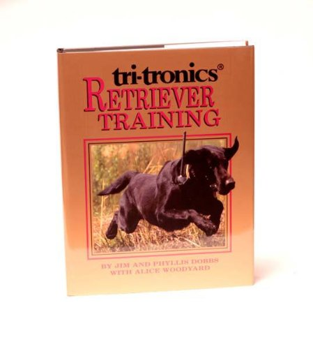 Tri Tronics Retriever Training Book - New - Retriever Training Book by Tri-Tronics