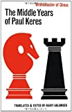 The Middle Years of Paul Keres Grandmaster of Chess, Paul Keres, 4871875415