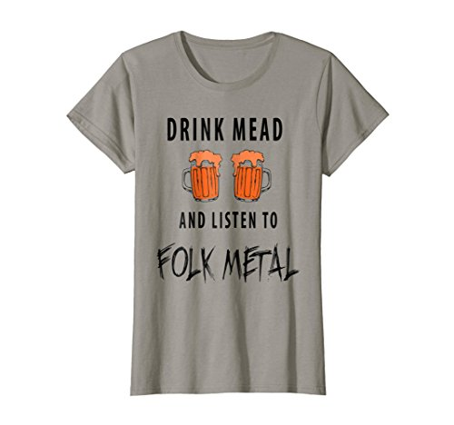 Womens Drink Mead and Listen to Folk Metal T-Shirt Large (Mead Metal)