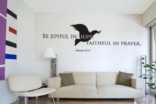 Be Joyful in Hope, Faithful in Prayer - Romans 12:12 Wall Decal by Style & Apply - wall decal, sticker, mural vinyl art home decor, Christian quotes and sayings - W5191 - White, 59in x 17in by Style & Apply