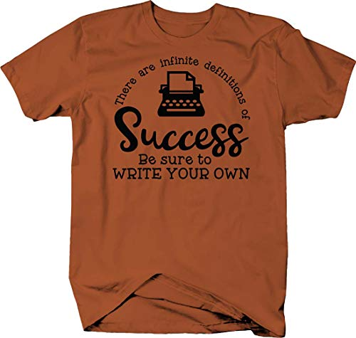 There are Infinite Definitions of Success, Write Your own Happy Tshirt Large (Best Definition Of Success)