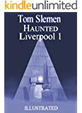 Haunted Liverpool 1 - Illustrated