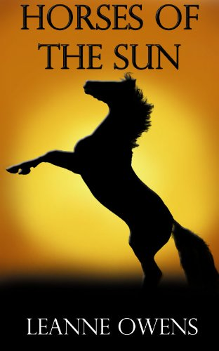 Horses Of The Sun (The Outback Riders Book 1) by [Owens, Leanne]