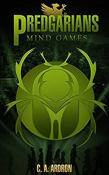 Predgarians Book 2 - Mind Games by [Ardron, C.A.]