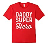 Mens Daddy Super Heroes | Funny Superhero Father Shirt Medium Red