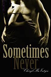 Sometimes Never (English Edition)