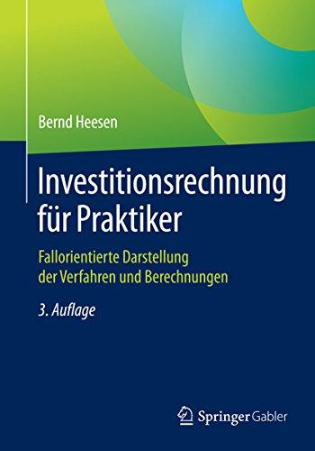 investitionsrechnung-fur-praktiker-fallorientierte-darstellung-der-verfahren-und-berechnungen-german