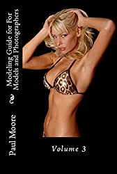 Posing Guide for Models and Photographers - Volume 3 - Featuring Trish (Posing Guides)