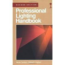Professional Lighting Handbook