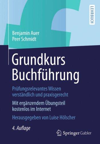 Download Grundkurs Buchführung: Prüfungsrelevantes Wissen verständlich und praxisgerecht (German Edition) Pdf