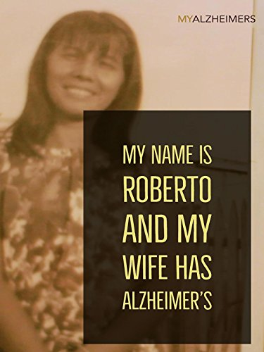 My Name is Roberto and My Wife Has Alzheimer's (Heritage Music Festivals)
