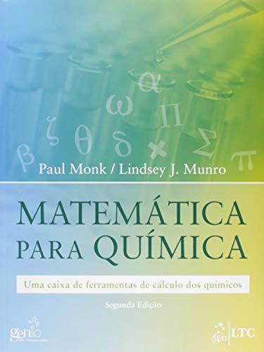 Matemática para Química - Uma Caixa de Ferramentas de Cálculo dos Químicos