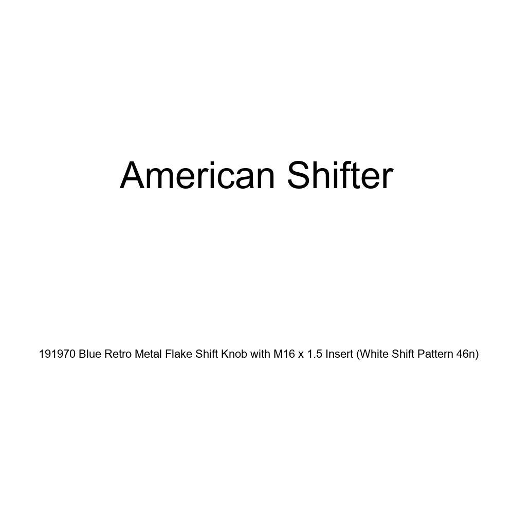 White Shift Pattern 46n American Shifter 191970 Blue Retro Metal Flake Shift Knob with M16 x 1.5 Insert