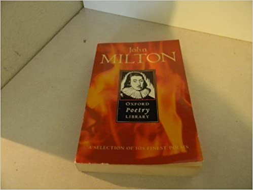 John Milton The Oxford Poetry Library John Milton