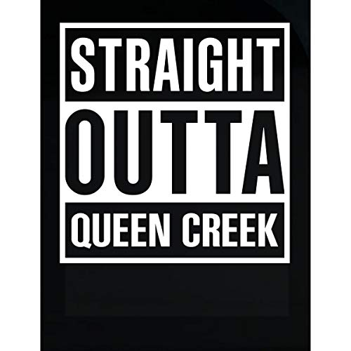 Inked Creatively Straight Outta Queen Creek City ()