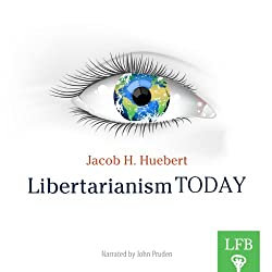 Libertarianism Today