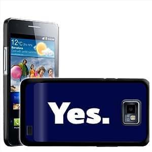 "Fancy A Snuggle - Carcasa rígida para Samsung Galaxy S2 i9100, diseño con texto en inglés ""Yes."""