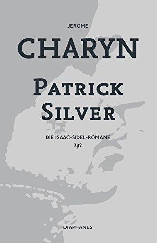 Patrick Silver: Die Isaac-Sidel-Romane, 3/12