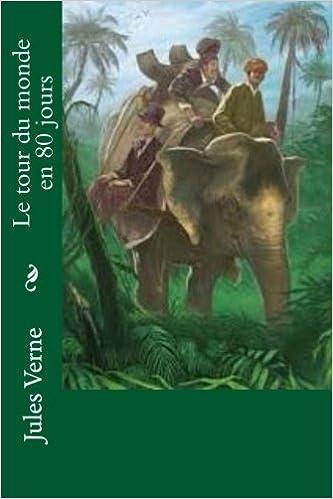 Amazon Le Tour Du Monde En 80 Jours Verne M Jules Jerome M Ballin Literary