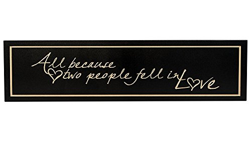Two People Fell in Love Black and White 5 x 20 Carved Wood Wall Art Sign Plaque (All Because Two People Fell In Love Sign)